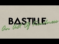 Bastille An Act Of Kindness Lyrics In Captions mp3