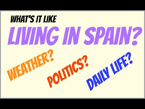 Living in Spain - Weather and political climate