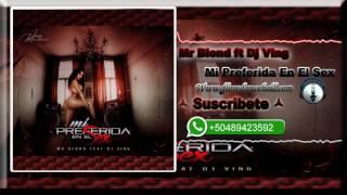 Mr Blond ft Dj Ving - Mi Preferida En El Sex