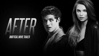 AFTER Movie Trailer (2017) | Hardin and Tessa
