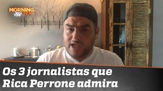 Com quais jornalistas Rica Perrone trabalharia?