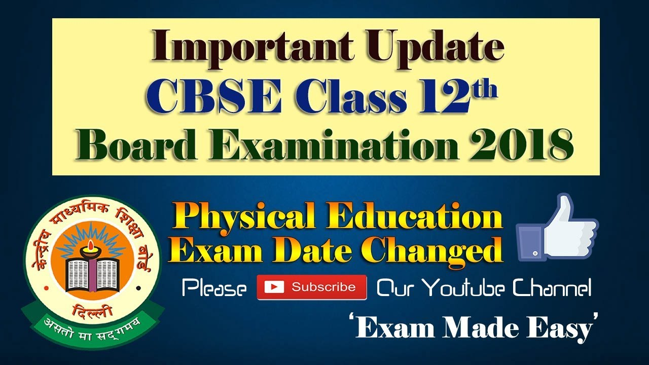 Change of exam date of physical education of cbse class 12th board change of exam date of physical education of cbse class 12th board examination new update cbse malvernweather Gallery