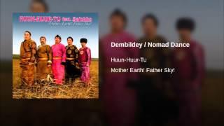 Dembildey / Nomad Dance