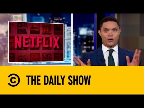 Is Netflix Affecting Action In The Bedroom? | The Daily Show with Trevor Noah