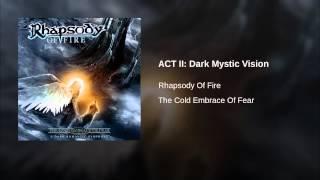 ACT II: Dark Mystic Vision