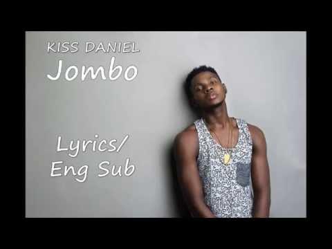 Kiss Daniel - Jombo Lyrics / English Subtitles