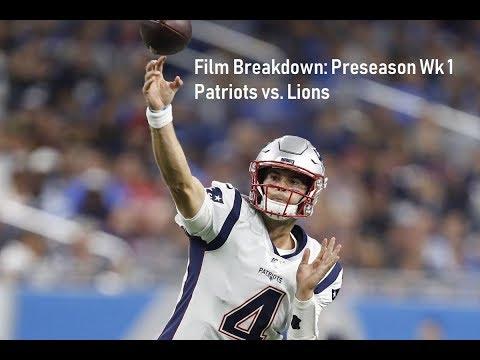 Film Breakdown: Patriots Vs Lions Preseason Wk 1