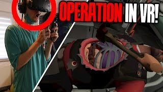 OPERATION IN VIRTUAL REALITY