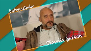 Claudio Galvan / O ator dublador - Entrevista
