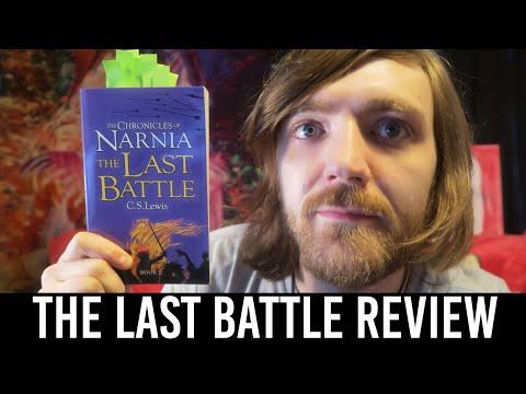 C. S. Lewis - The Last Battle [REVIEWS/DISCUSSION] [SPOILERS]