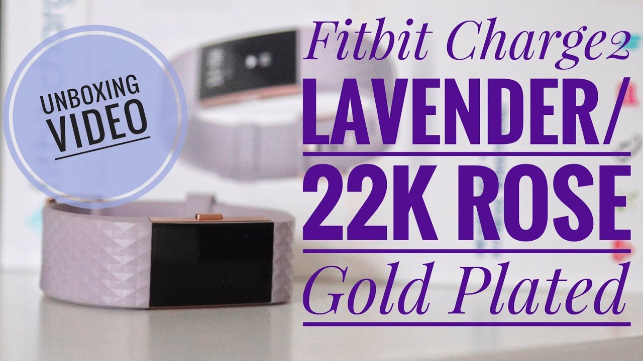 Fitbit Charge 2 Lavender/22k Rose Gold Plated - Special Addition - Unboxing  Video