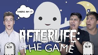 Afterlife The Game!