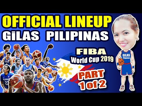 gilas-pilipinas-final-12-|-official-line-up-for-fiba-world-cup-2019-|-group-d-|-part-1-of-2