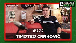 Podcast Inkubator  #372 - Marko i Timoteo Crnković