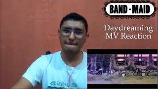 Band Maid - Daydreaming (MV Reaction)