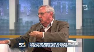 Jornal da Gazeta - Maria Lydia entrevista Ladislau Dowbor, prof. pós-graduação da PUC/SP (10/06/14)