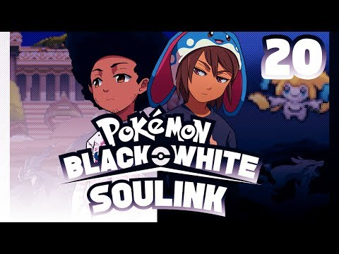 A LOT OF BREAKING BONDS - Pokemon Black and White Randomized Soul Link Nuzlocke #20 w/ Sacred
