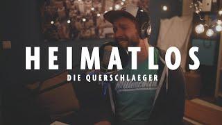 Heimatlos - DIE QUERSCHLAEGER - ©2020