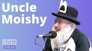 Meaningful People #2 - Uncle Moishy