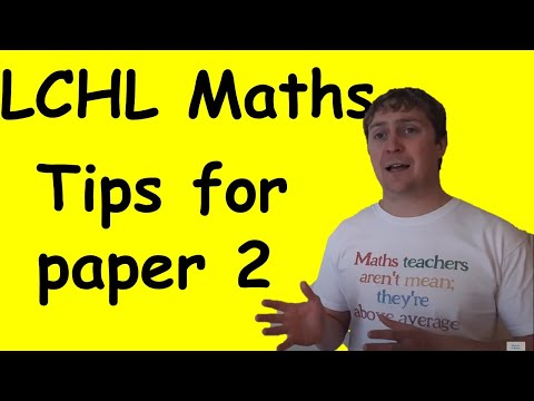 Leaving Cert Higher Level Maths Paper 2 Tips and Predictions