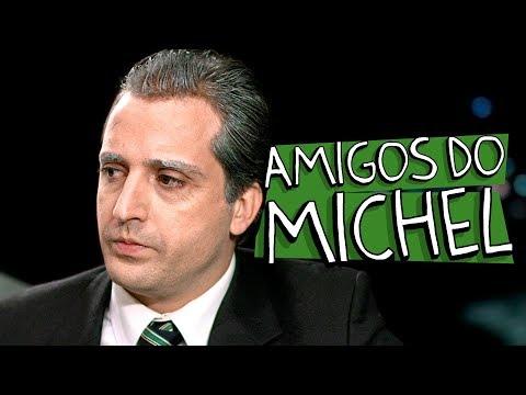 AMIGOS DO MICHEL