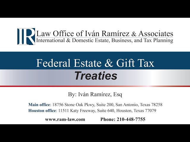 Federal Estate and Gift Tax Treaties