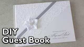 How to make an elegant lace and satin ribbon flower Guest Book   DIY Wedding Invitations