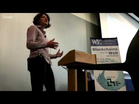 W3C Blockchain Workshop: Day 1.1