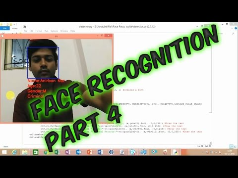OpenCV Face Recognition | How to write a face recognition program + Sqlite Database in python Part-4