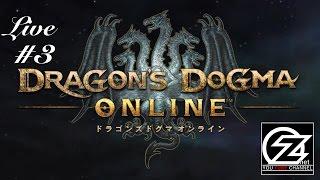 #3【Live】Ozがお送りする「ドラゴンズドグマオンライン」【PS4】