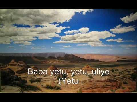 Baba Yetu (Swahili) - Our Father