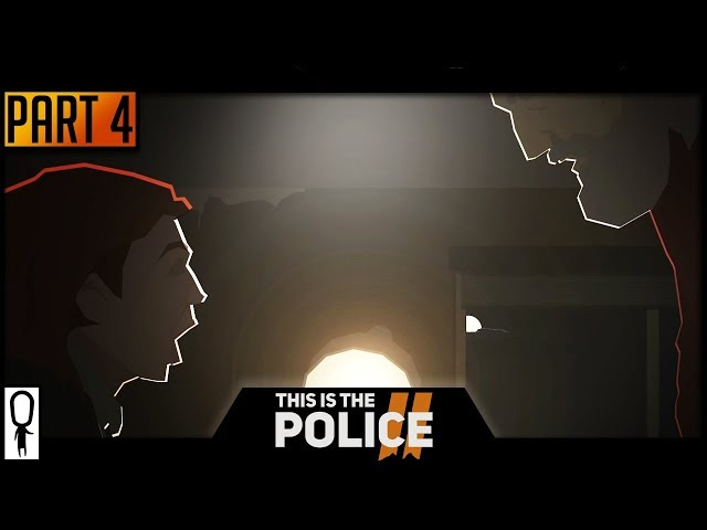 Say It Lilly! - THIS IS THE POLICE 2 - Part 4 - Lets Play Walkthrough
