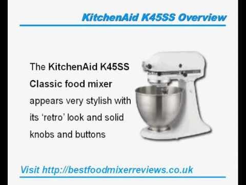 kitchenaid k45ss classic food mixer review youtube