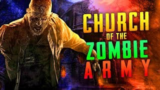 CHURCH OF THE ZOMBIE ARMY (Call of Duty Zombies)