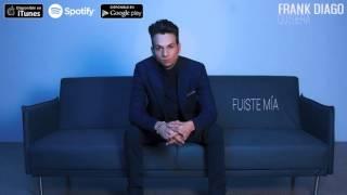 Frank Diago - Fuiste Mía (Audio Oficial)