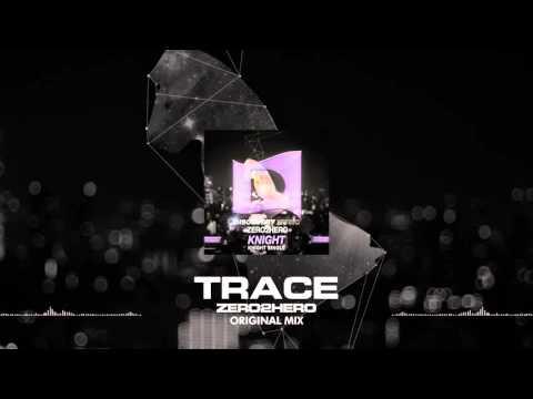 ZERO2HERO - TRACE (Free Download) [Discovery Music]