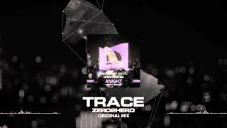 ZERO2HERO - TRACE (Free Download) [Discovery Music]