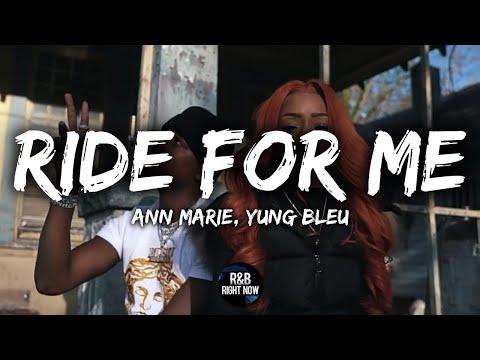 Ann Marie - Ride For Me ft. Yung Bleu (Lyrics / Lyric Video) Mp3