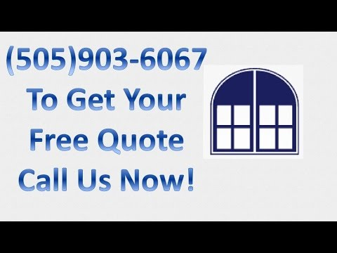 Window Replacement in Los Lunas, NM (505) 903-6067