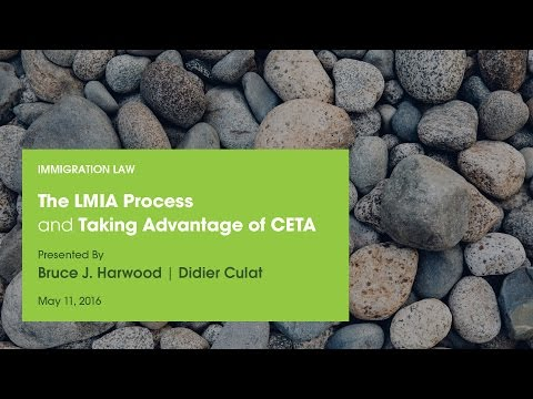 The LMIA Process and Taking Advantage of CETA