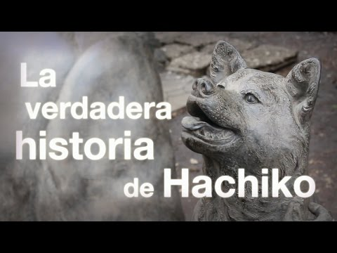 La Verdadera Historia de Hachiko 「ハチ公の物語」
