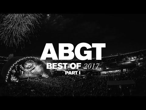 Group Therapy Best Of 2017 pt.1 with Above & Beyond