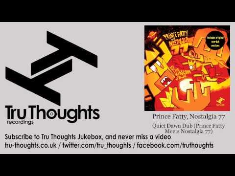 Prince Fatty, Nostalgia 77 - Quiet Dawn Dub - Prince Fatty Meets Nostalgia 77