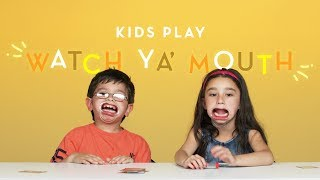 Kids Play Watch Ya' Mouth