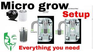Micro grow GUIDE: Everything you need to grow Autoflowers grow box/tent SETUP