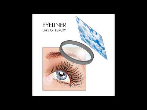 Eyeliner : LARP of Luxury