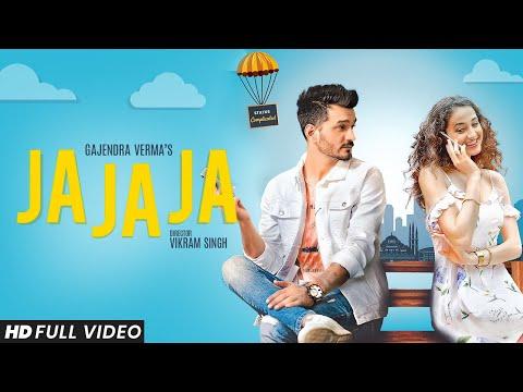 Gajendra Verma | Ja Ja Ja | Vikram Singh | Official Video