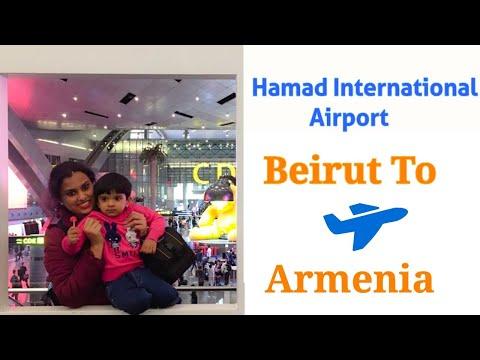 Hamad International Airport To Yerevan Airport Armenia Vlog