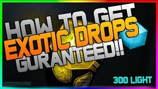 "Destiny 2: GURANTEED EXOTICS! GET 100% GURANTEED EXOTICS! ""FAST EXOTICS"" POWERLEVEL 300 FAST!"