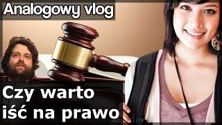 Analogowy Vlog #195 - Czy warto iść na prawo?